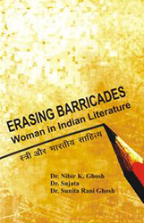 Erasing Barricades : Woman in Indian Literature