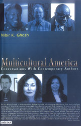 Multicultural America : Conversations with Contemporary Authors